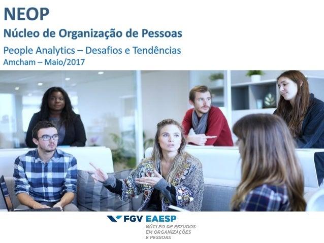 O NEOP é um grupo vinculado à Escola de Administração de Empresas de São Paulo, da Fundação Getulio Vargas (FGV/EAESP). A ...