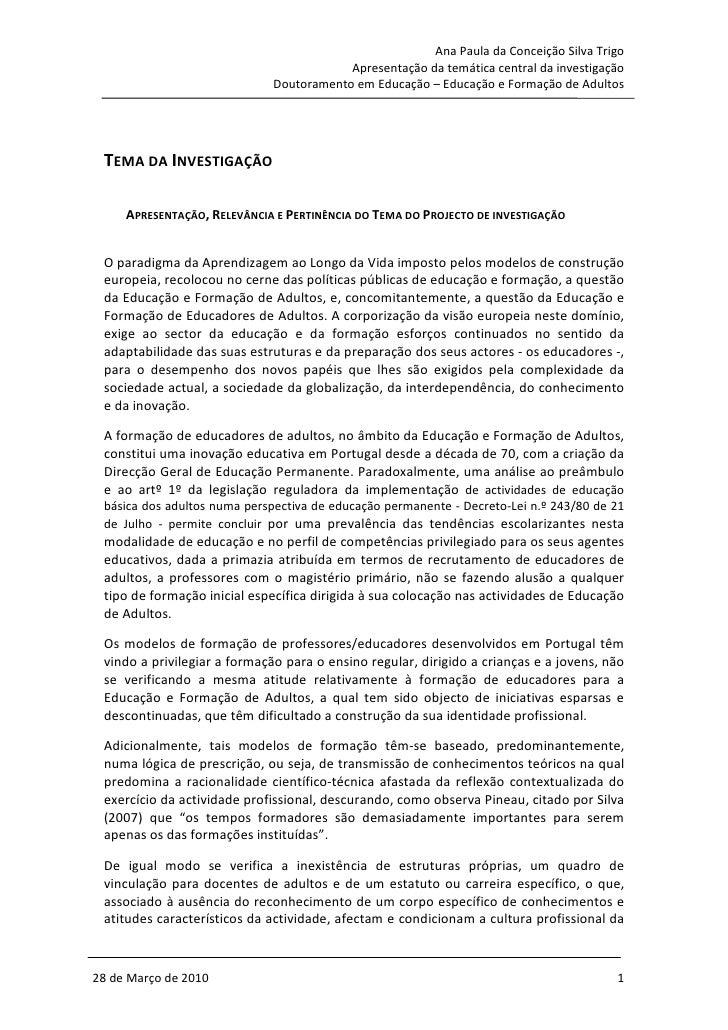 Ana Paula da Conceição Silva Trigo                                          Apresentação da temática central da investigaç...