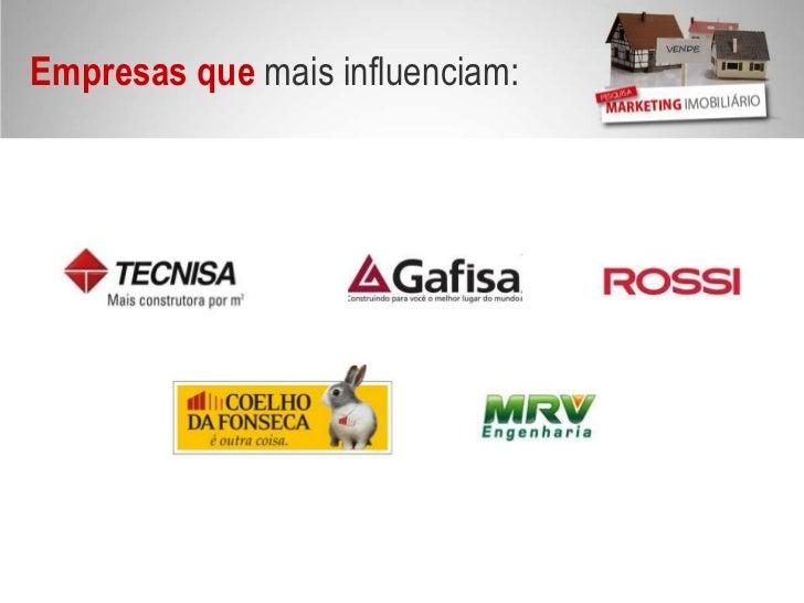 Empresas que mais influenciam: <br />
