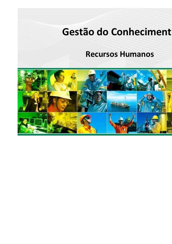 Gestão do Conhecimento    Recursos Humanos