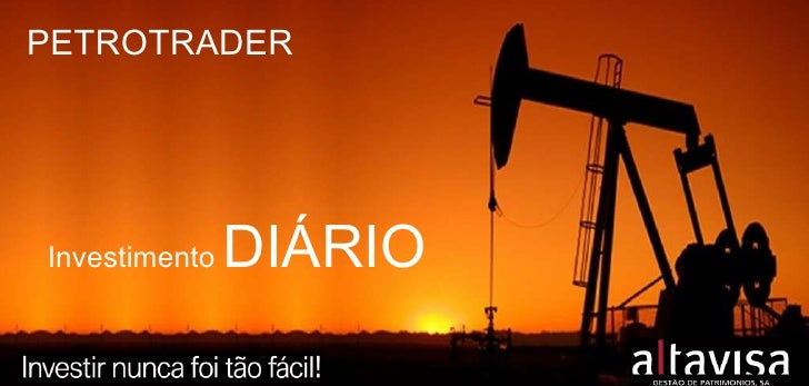 Investimento  DIÁRIO PETROTRADER