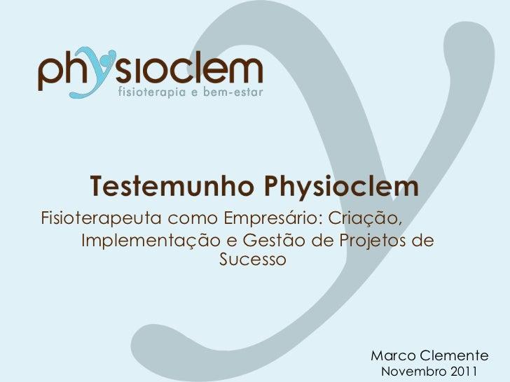 Fisioterapeuta como Empresário: Criação,      Implementação e Gestão de Projetos de                   Sucesso             ...