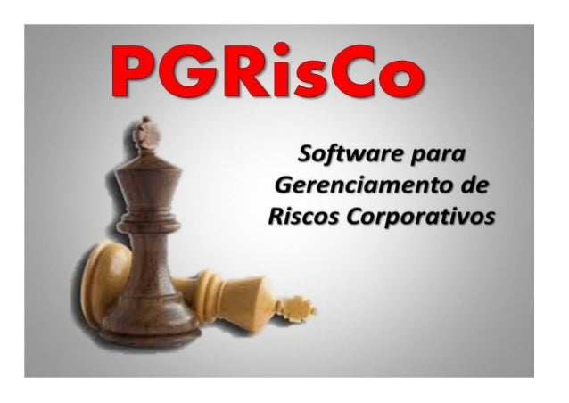 O PGRisCo Página 2 APRESENTAÇÃO O PGRisCo é um software para gerenciamento de riscos corporativos, com o processo de Gestã...