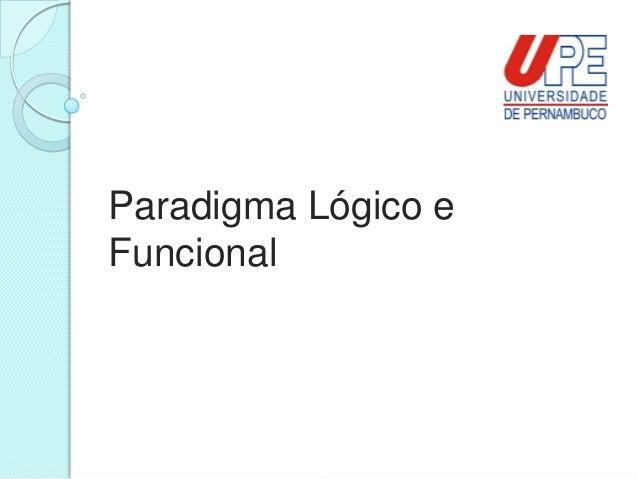 Paradigma Lógico eFuncional