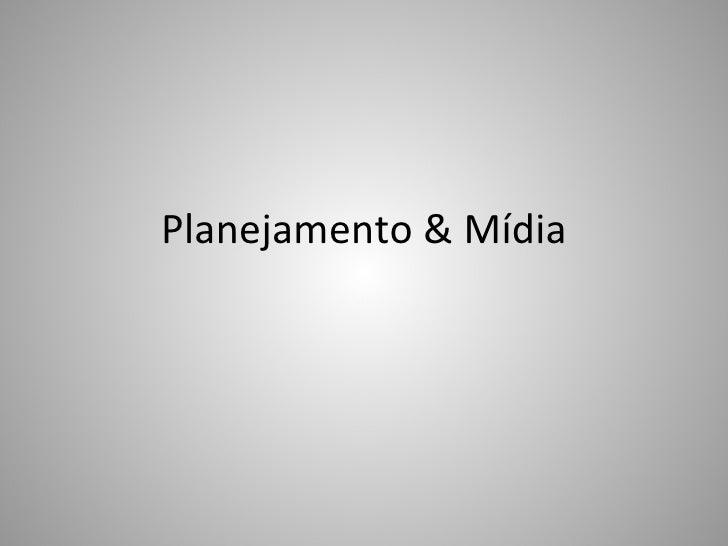 Planejamento & Mídia