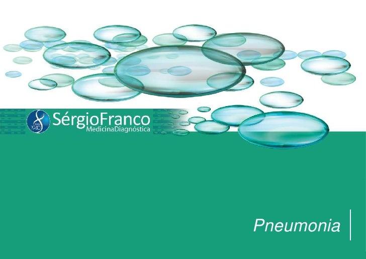 Pneumonia<br />