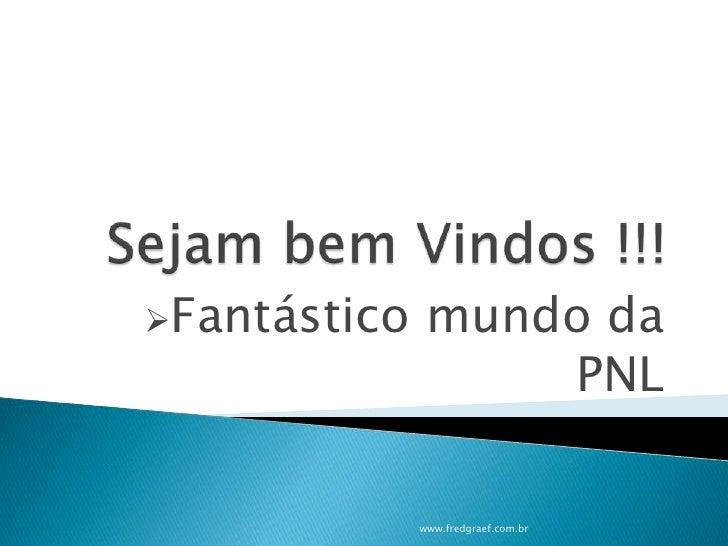 Apresentação Pnl Ppt 2007   Final Slide 2