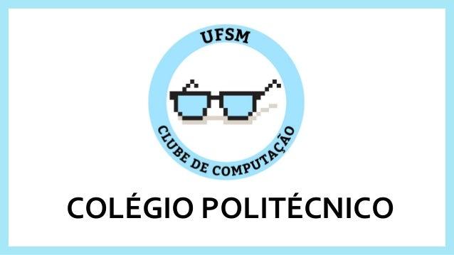 COLÉGIO POLITÉCNICO