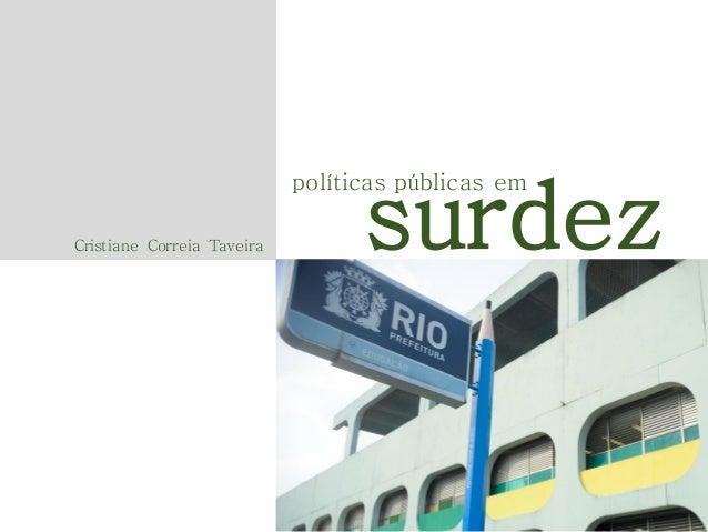 surdez  políticas públicas em Cristiane Correia Taveira
