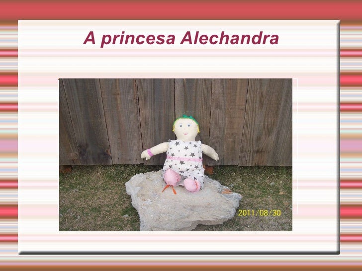 A princesa Alechandra