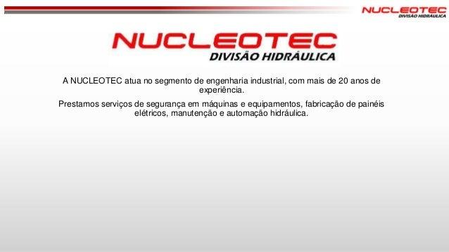 A NUCLEOTEC atua no segmento de engenharia industrial, com mais de 20 anos de experiência. Prestamos serviços de segurança...
