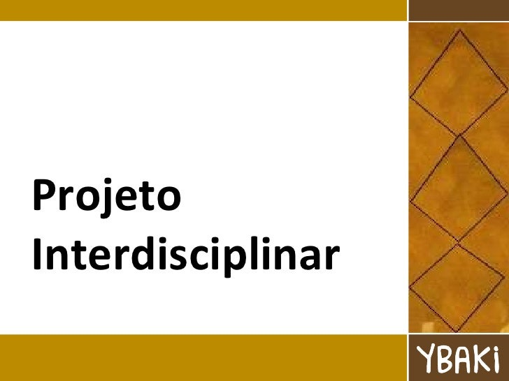 Projeto Interdisciplinar