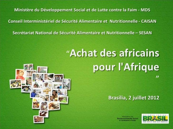 Ministère du Développement Social et de Lutte contre la Faim - MDSConseil Interministériel de Sécurité Alimentaire et Nutr...