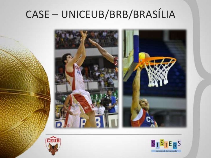 CASE – UNICEUB/BRB/BRASÍLIA