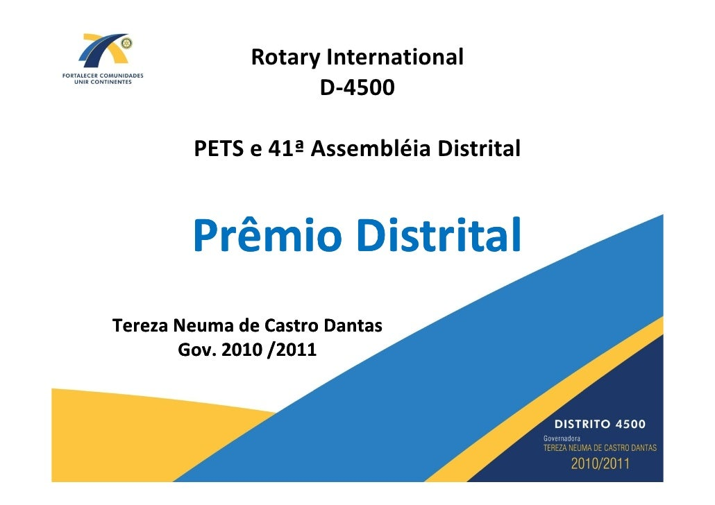 Rotary International                     D-4500          PETS e 41ª Assembléia Distrital           Prêmio Distrital Tereza...