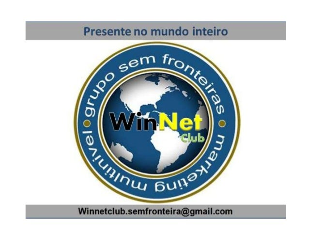 WinNet Club Apresentação Produto em Portugues Grupo Sem Fronteira