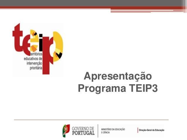 ApresentaçãoPrograma TEIP3