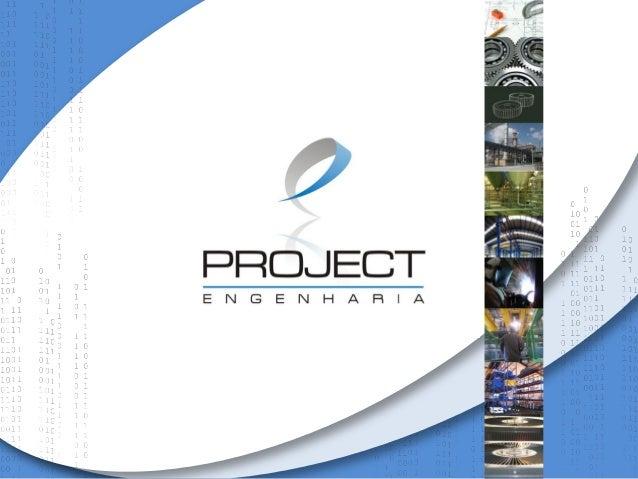 Copyright © Todos os direitos reservados. 2011 POLÍTICA DO SISTEMA DE GESTÃO INTEGRADO A Project Engenharia busca alcançar...