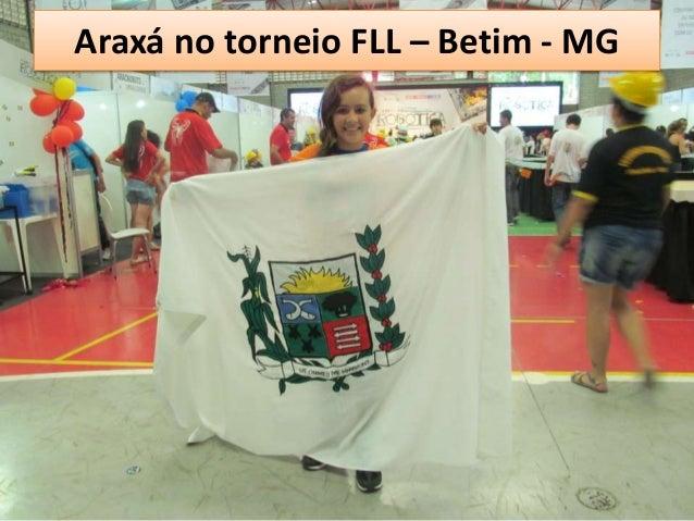 Araxá no torneio FLL – Betim - MG