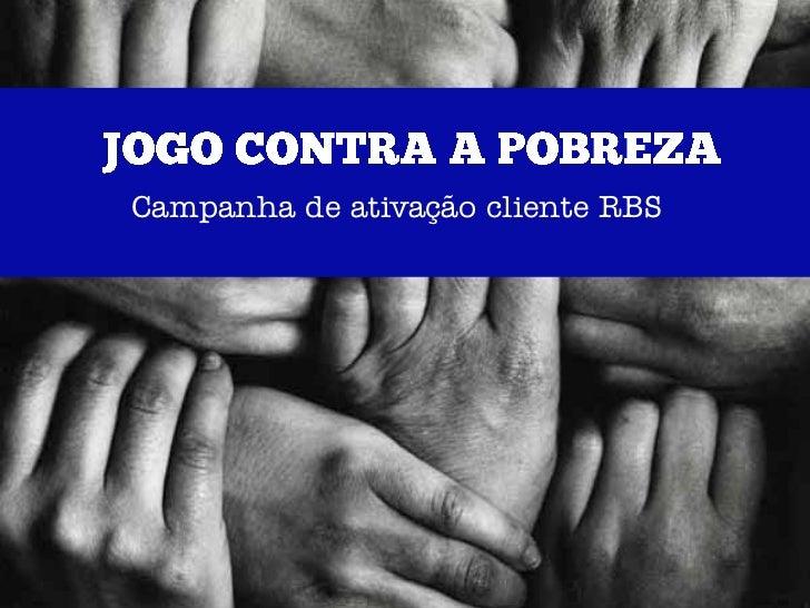Campanha de ativação cliente RBS