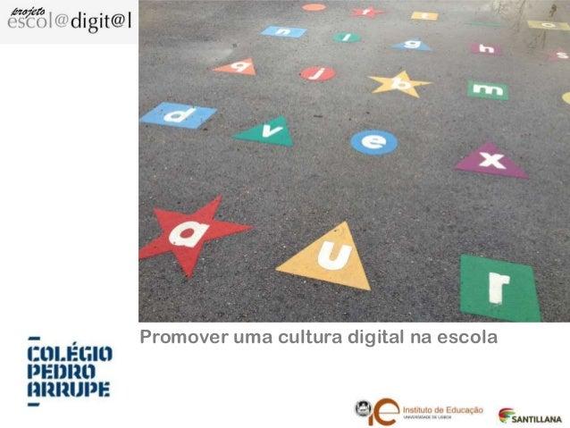 Promover uma cultura digital na escola