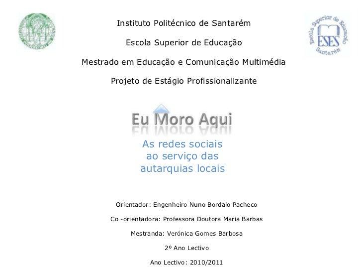 Instituto Politécnico de Santarém          Escola Superior de EducaçãoMestrado em Educação e Comunicação Multimédia      P...