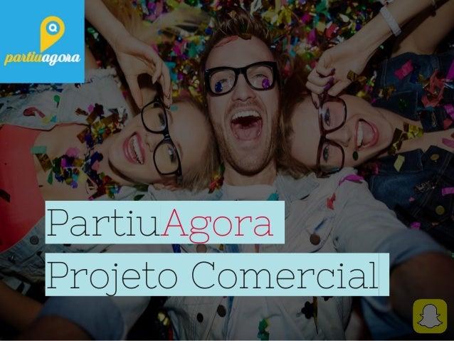 PartiuAgora Projeto Comercial