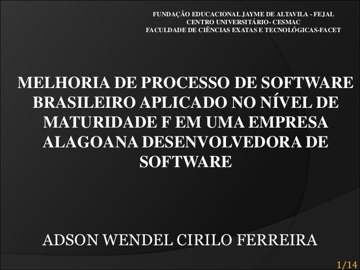 FUNDAÇÃO EDUCACIONAL JAYME DE ALTAVILA - FEJAL<br />CENTRO UNIVERSITÁRIO- CESMAC<br />FACULDADE DE CIÊNCIAS EXATAS E TECNO...