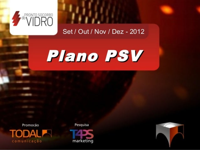 Set / Out / Nov / Dez - 2012Plano PSV
