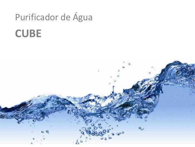 Purificador de Água  CUBE