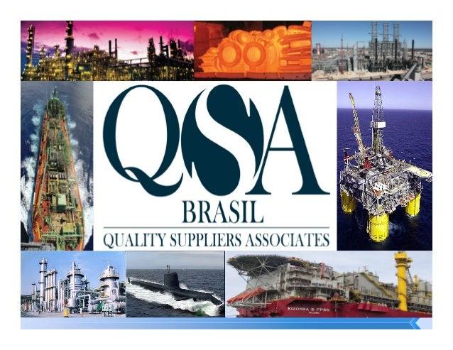 A equipe da QSA tem como 0iloso0ia ser um provedor de soluções  no  fornecimento  de  ma...