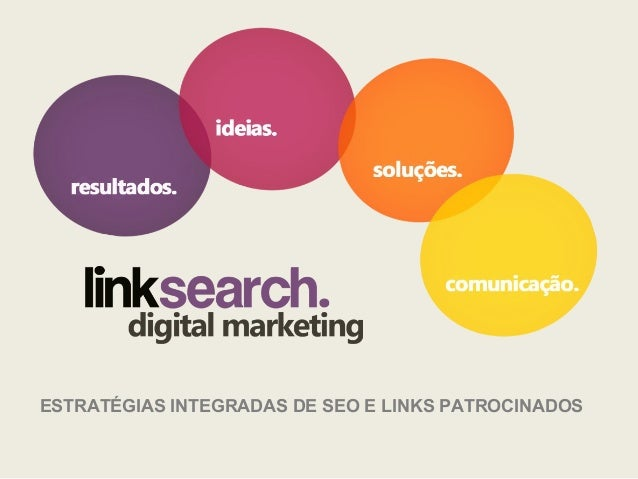 ESTRATÉGIAS INTEGRADAS DE SEO E LINKS PATROCINADOS