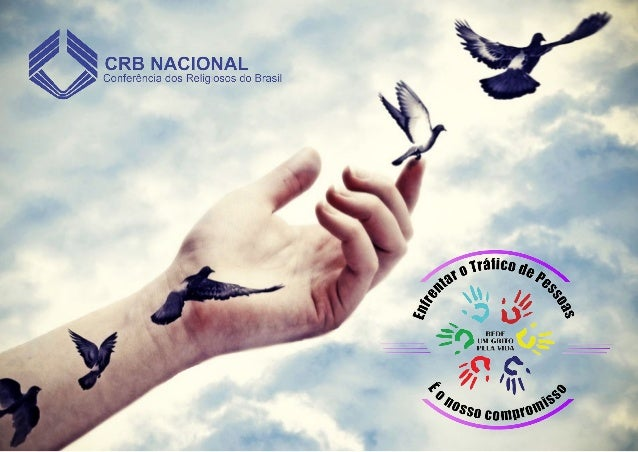 """""""UM GRITO PELA VIDA"""" É UMA REDE INTERCONGREGACIONAL DE ENFRENTAMENTO AO TRÁFICO DE PESSOAS. MAIS DE 250 RELIGIOSAS (OS) E ..."""