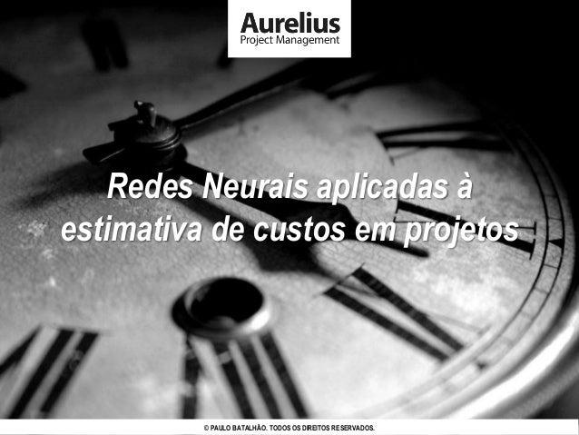 © PAULO BATALHÃO. TODOS OS DIREITOS RESERVADOS. AURELIUS PROJECT MANAGEMENT – PÁG. 1© PAULO BATALHÃO. TODOS OS DIREITOS RE...