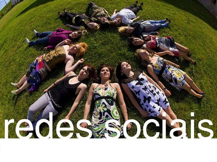 Workshop Redes Sociais: Orkut, Twitter e Facebook