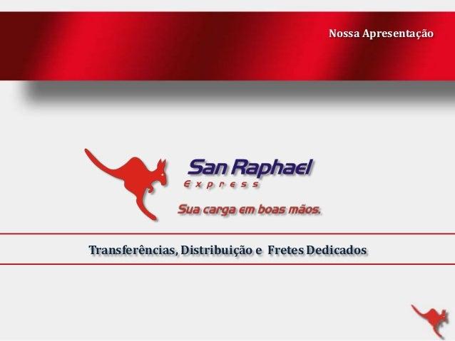 Nossa Apresentação  Transferências, Distribuição e Fretes Dedicados