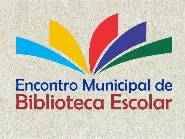 """ESCOLA MUNICIPAL: ENG.º JOÃO ALBERTO M. BRAGA BIBLIOTECA ESCOLAR """"TENÓRIO TELLES"""" RELATO DE EXPERIÊNCIAS DA BIBLIOTECA ESC..."""
