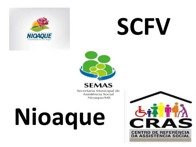 SCFV  Nioaque