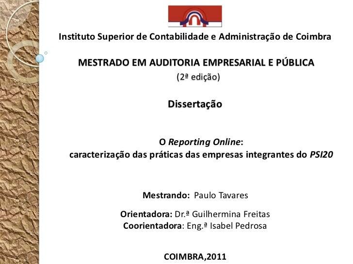 Instituto Superior de Contabilidade e Administração de Coimbra    MESTRADO EM AUDITORIA EMPRESARIAL E PÚBLICA             ...
