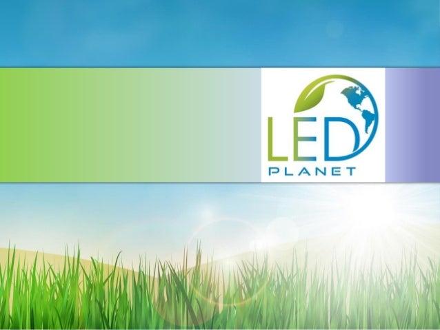 LED PLANET Uma empresa que tem se preocupado em atender o mercado brasileiro, com soluções de iluminação que utilizam tecn...