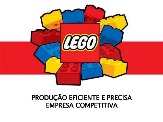 PRODUÇÃO EFICIENTE E PRECISA EMPRESA COMPETITIVA