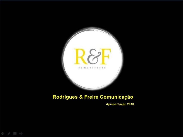 Rodrigues & Freire Comunicação Apresentação 2010