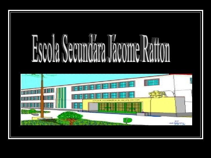 Escola Secundára Jácome Ratton