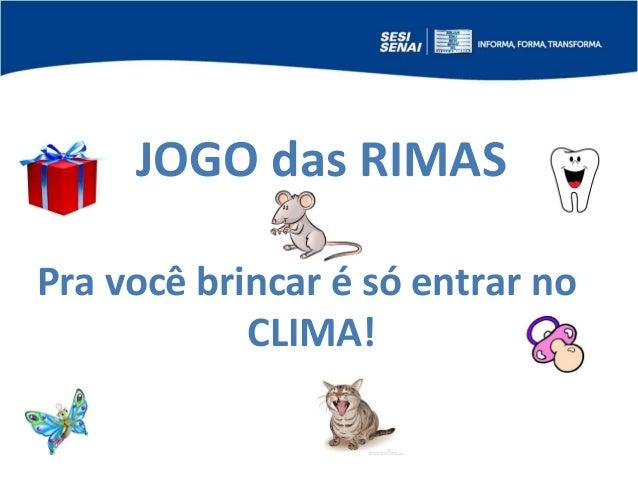 Apresentação Jogo das Rimas - Conectidiade Slide 2