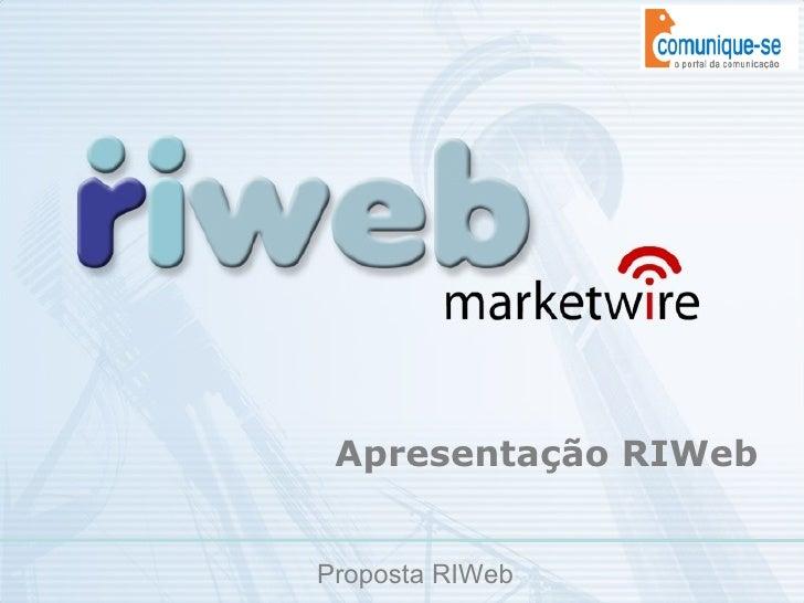 Apresentação RIWeb Proposta RIWeb