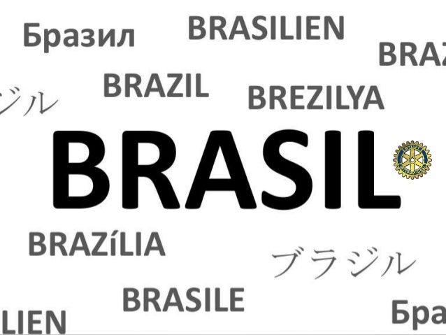 Informações Básicas • 200 milhões de habitantes • 26 estados • 5 regiões • Religião: católica • Capital: Brasília • Moeda:...