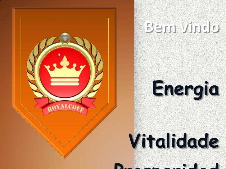 Bem vindo  EnergiaVitalidade