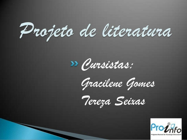 Cursistas:Gracilene GomesTereza Seixas