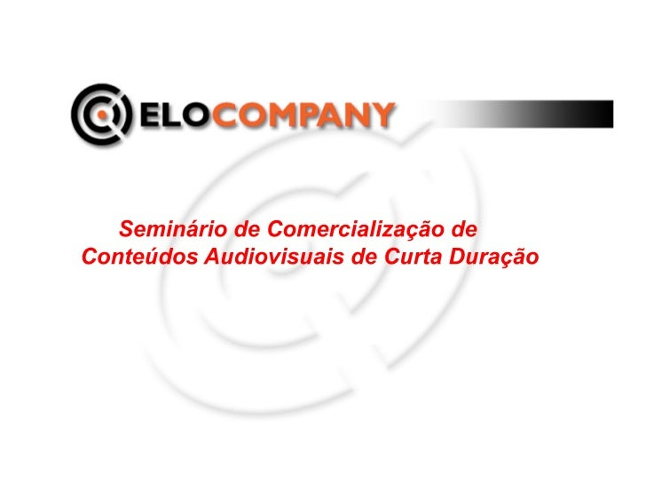 """MESA 01- Duração e formatos para conteúdos de curta duração.    Palestrante: SABRINA NUDELIMAN – ELO COMPANY    """"Quando ..."""