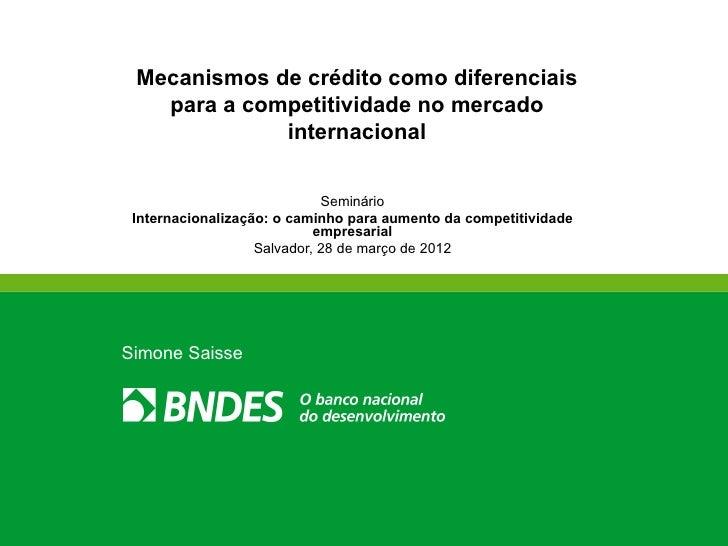 Mecanismos de crédito como diferenciais   para a competitividade no mercado             internacional                     ...